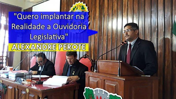 """Alexandre Perote deve instalar """"Ouvidoria Parlamentar"""" na comunidade de Realidade"""