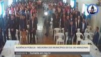 AUDIÊNCIA PÚBLICA - MELHORIA DOS MUNICÍPIOS DO SUL DO AMAZONAS