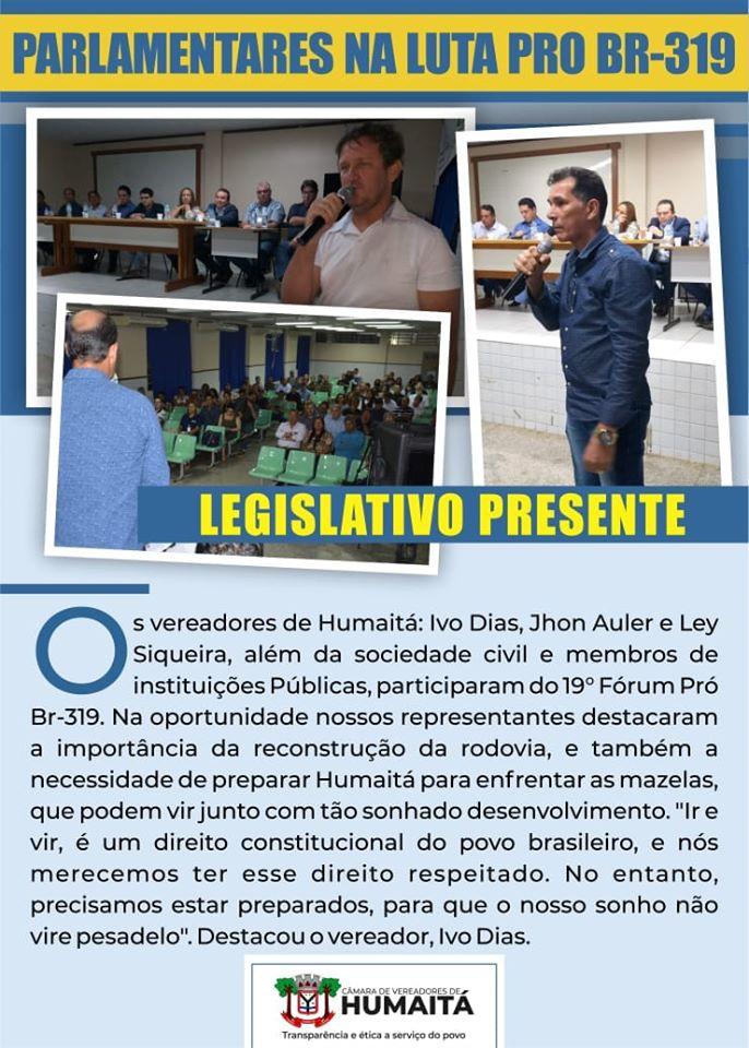 VEREADORES DE HUMAITÁ NA LUTA EM PROL DA BR-319